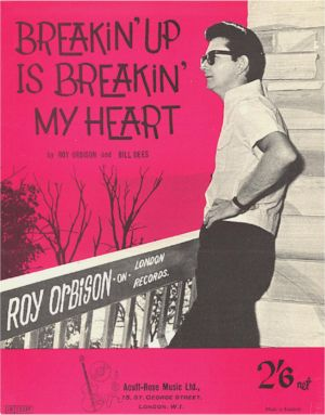 Breakin\'up Is Breakin\' My Heart