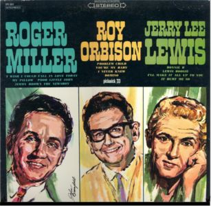 Roger Miller Roy Orbison Jerry Lee Lewis SPC 3027