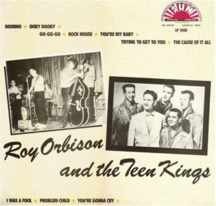 Roy Orbison And The Teen Kings LP 1050