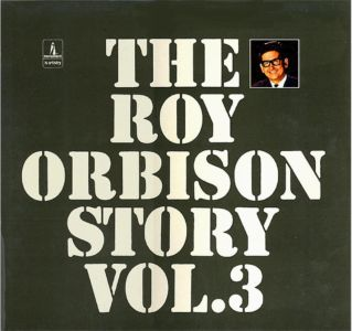 The Roy Orbison Story Vol.3 5C052-92742
