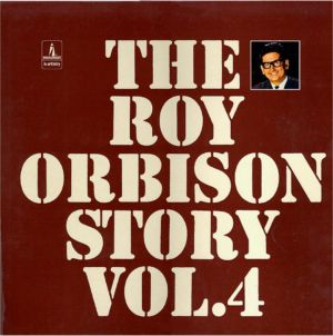 The Roy Orbison Story Vol.4 5C052-92743