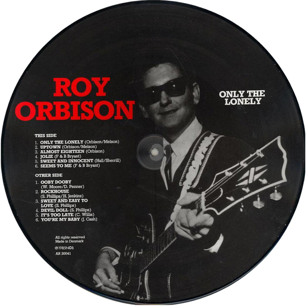 Only The Lonely AR 30041 B Picture Disc