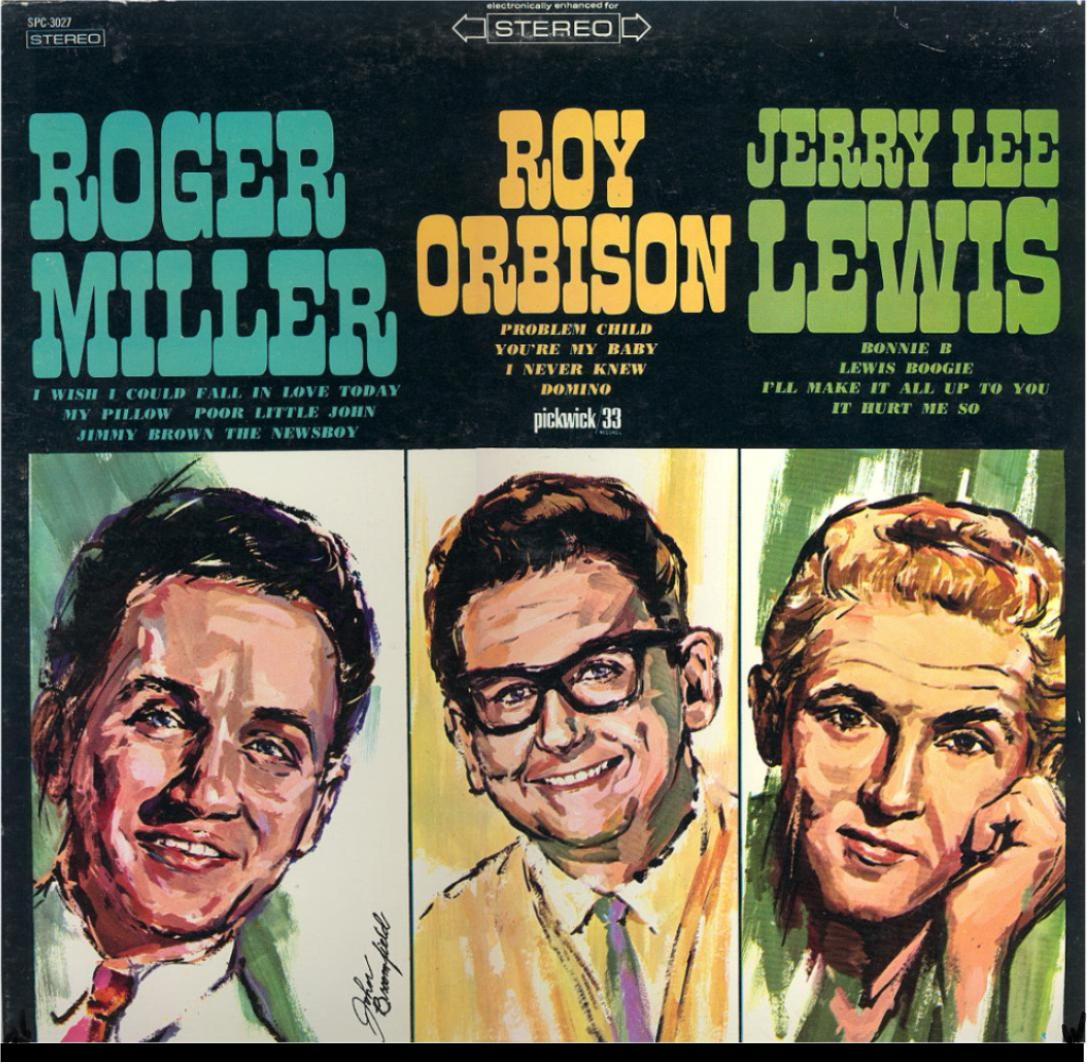 Roger Miller Roy Orbison Jerry Lee Lewis SPC 3027