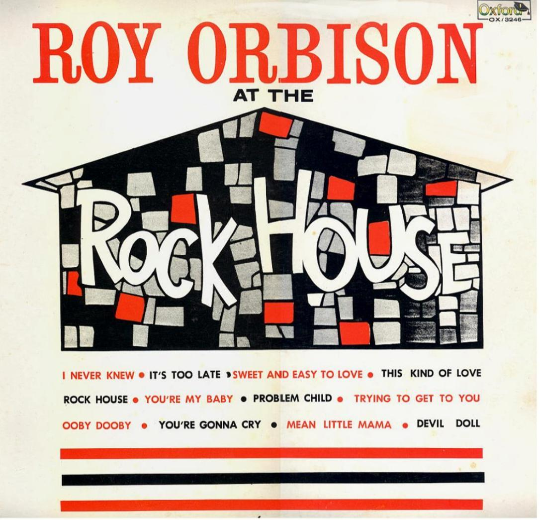 Roy Orbison At The Rockhouse OX-3246