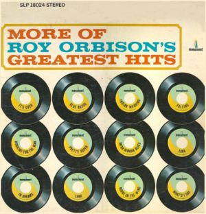 More Of Roy Orbison\\\'\\\'s Greatest Hits SLP 18024