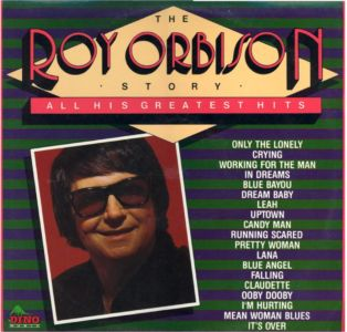 The Roy Orbison StoryAll His Greatest Hits Dino 15